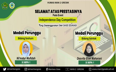 MAN 2 GRESIK RAIH MEDALI PADA EVENT INDEPENDENCE DAY COMPETITION 2021