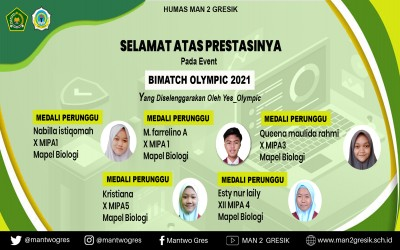 MAN 2 GRESIK RAIH MEDALI PADA EVENT BIMATCH OLYMPIC 2021 TINGKAT NASIONAL